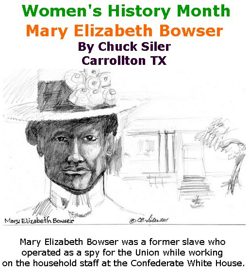BlackCommentator.com March 15, 2018 - Issue 733: Women's History Month - Mary Elizabeth Bowser - Political Cartoon By Chuck Siler, Carrollton TX