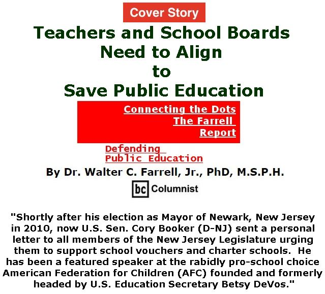 BlackCommentator.com - March 22, 2018 - Issue 734 Cover Story: Teachers and School Boards Need to Align to Save Public Education - Connecting the Dots - The Farrell Report - Defending Public Education By Dr. Walter C. Farrell, Jr., PhD, M.S.P.H., BC Columnist