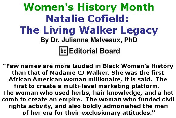 BlackCommentator.com March 22, 2018 - Issue 734: Women's History Month - Natalie Cofield: The Living Walker Legacy By Dr. Julianne Malveaux, PhD, BC Editorial Board