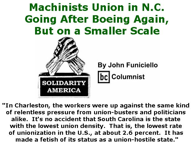BlackCommentator.com March 29, 2018 - Issue 735: Machinists Union in N.C. Going After Boeing Again, But on a Smaller Scale - Solidarity America By John Funiciello, BC Columnist