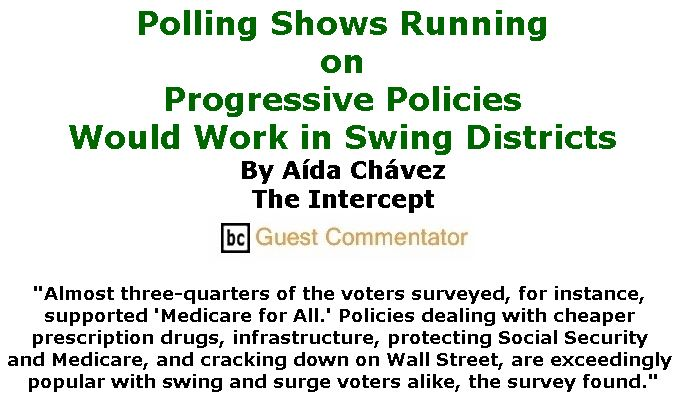BlackCommentator.com April 05, 2018 - Issue 736: Polling Shows Running on Progressive Policies Would Work in Swing Districts By Aída Chávez, The Intercept, BC Guest Commentator