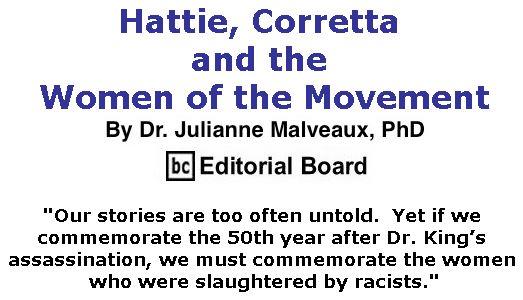 BlackCommentator.com April 05, 2018 - Issue 736: Hattie, Corretta, and the Women of the Movement By Dr. Julianne Malveaux, PhD, BC Editorial Board