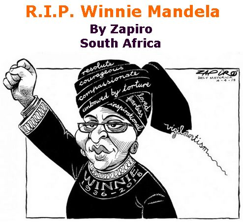 BlackCommentator.com April 12, 2018 - Issue 737: R.I.P. Winnie Mandela - Political Cartoon By Zapiro, South Africa