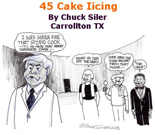 BlackCommentator.com April 26, 2018 - Issue 739: 45 Cake Iicing - Political Cartoon By Chuck Siler, Carrollton TX