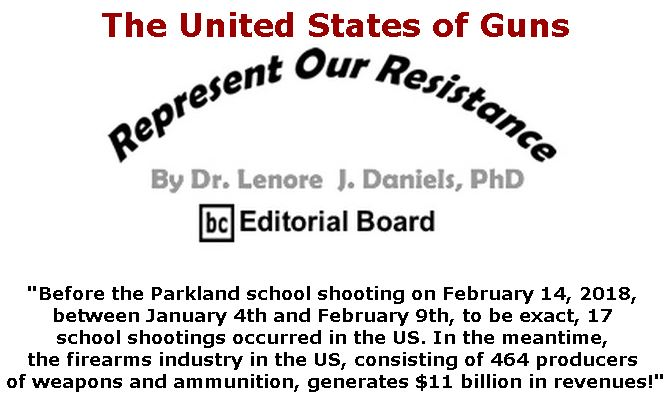 BlackCommentator.com April 26, 2018 - Issue 739: The United States of Guns - Represent Our Resistance By Dr. Lenore Daniels, PhD, BC Editorial Board