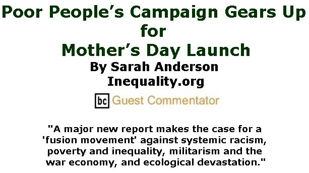 BlackCommentator.com May 03, 2018 - Issue 740: Poor People's Campaign Gears Up for Mother's Day Launch By Sarah Anderson, Inequality.org, BC Guest Commentator