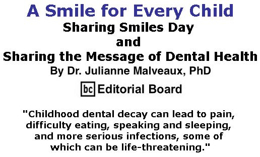 BlackCommentator.com May 10, 2018 - Issue 741: A Smile for Every Child:  Sharing Smiles Day and Sharing the Message of Dental Health By Dr. Julianne Malveaux, PhD, BC Editorial Board
