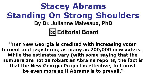BlackCommentator.com May 31, 2018 - Issue 744: Stacey Abrams – Standing On Strong Shoulders By Dr. Julianne Malveaux, PhD, BC Editorial Board