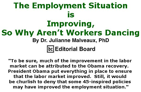 BlackCommentator.com June 14, 2018 - Issue 746: The Employment Situation is Improving, So Why Aren't Workers Dancing By Dr. Julianne Malveaux, PhD, BC Editorial Board