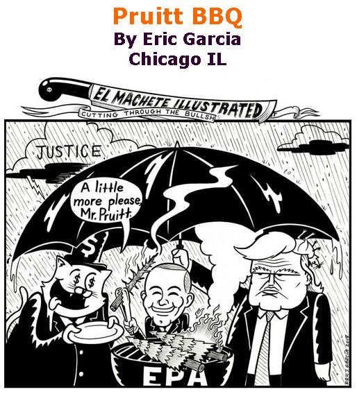 BlackCommentator.com June 21, 2018 - Issue 747: Pruitt BBQ - Political Cartoon By Eric Garcia, Chicago IL