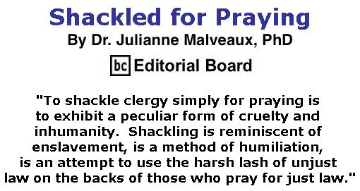 BlackCommentator.com June 21, 2018 - Issue 747: Shackled for Praying By Dr. Julianne Malveaux, PhD, BC Editorial Board