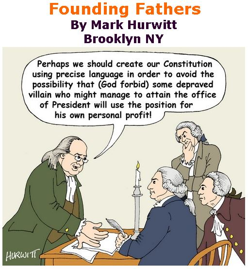 BlackCommentator.com June 28, 2018 - Issue 748: Founding Fathers - Political Cartoon By Mark Hurwitt, Brooklyn NY
