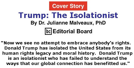 BlackCommentator.com - June 28, 2018 - Issue 748 Cover Story: Trump: The Isolationist By Dr. Julianne Malveaux, PhD, BC Editorial Board