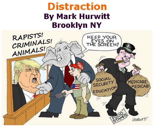BlackCommentator.com July 12, 2018 - Issue 750: Distraction - Political Cartoon By Mark Hurwitt, Brooklyn NY