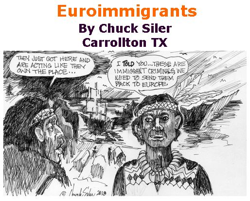 BlackCommentator.com July 12, 2018 - Issue 750: Euroimmigrants - Political Cartoon By Chuck Siler, Carrollton TX