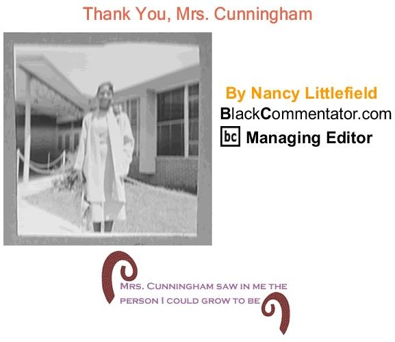 Thank you Mrs. Cunningham by Nancy Littlefield,  BC Managing Editor