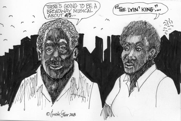 BlackCommentator.com September 06, 2018 - Issue 754: Lyin' King - Political Cartoon By Chuck Siler, Carrollton TX