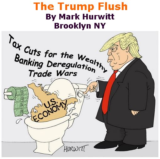 BlackCommentator.com September 06, 2018 - Issue 754: The Trump Flush - Political Cartoon By Mark Hurwitt, Brooklyn NY