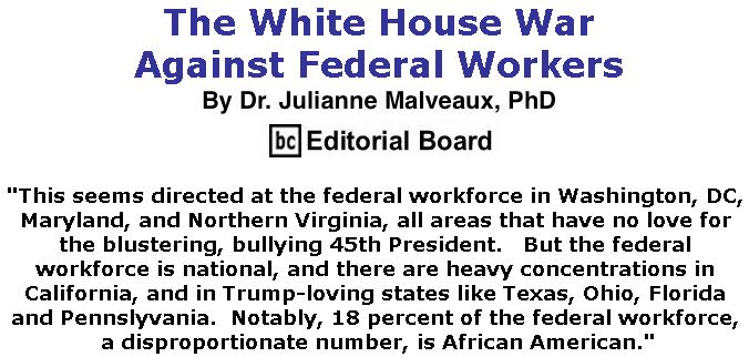 BlackCommentator.com September 06, 2018 - Issue 754: The White House War Against Federal Workers By Dr. Julianne Malveaux, PhD, BC Editorial Board