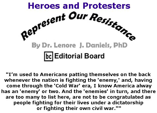 BlackCommentator.com September 13, 2018 - Issue 755: Heroes and Protesters - Represent Our Resistance By Dr. Lenore Daniels, PhD, BC Editorial Board