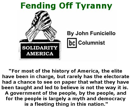 BlackCommentator.com October 04, 2018 - Issue 758: Fending Off Tyranny - Solidarity America By John Funiciello, BC Columnist