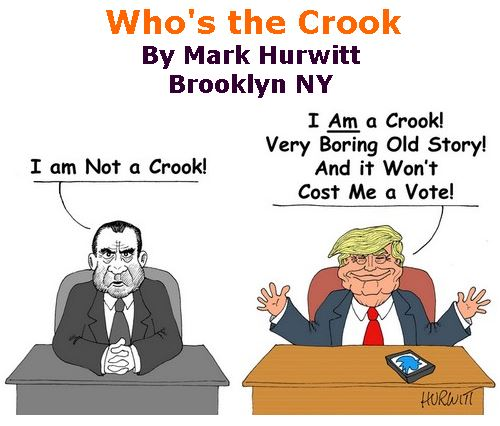 BlackCommentator.com October 11, 2018 - Issue 759: Who's the Crook - Political Cartoon By Mark Hurwitt, Brooklyn NY