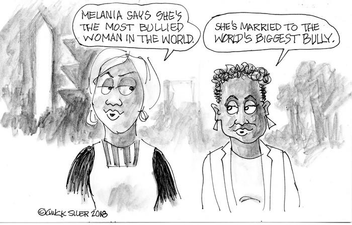 BlackCommentator.com October 18, 2018 - Issue 760: Melania Bullied - Political Cartoon By Chuck Siler, Carrollton TX