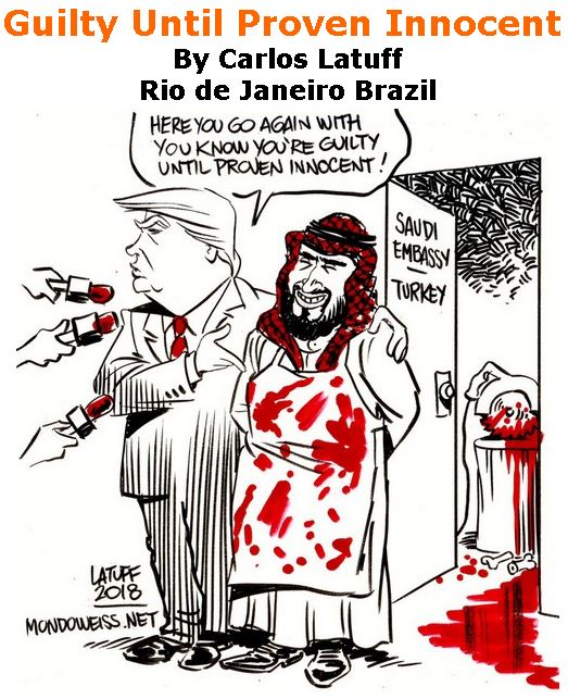 BlackCommentator.com October 25, 2018 - Issue 761: Guilty Until Proven Innocent - Political Cartoon By Carlos Latuff, Rio de Janeiro Brazil