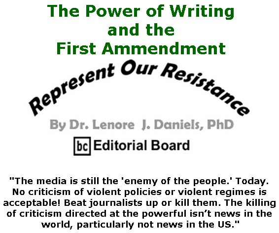 BlackCommentator.com October 25, 2018 - Issue 761: The Power of Writing and the First Ammendment - Represent Our Resistance By Dr. Lenore Daniels, PhD, BC Editorial Board