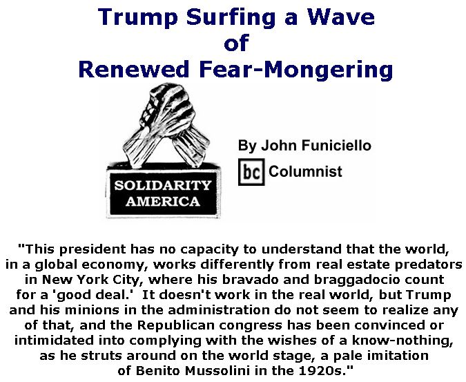 BlackCommentator.com October 25, 2018 - Issue 761: Trump Surfing a Wave of Renewed Fear-Mongering - Solidarity America By John Funiciello, BC Columnist