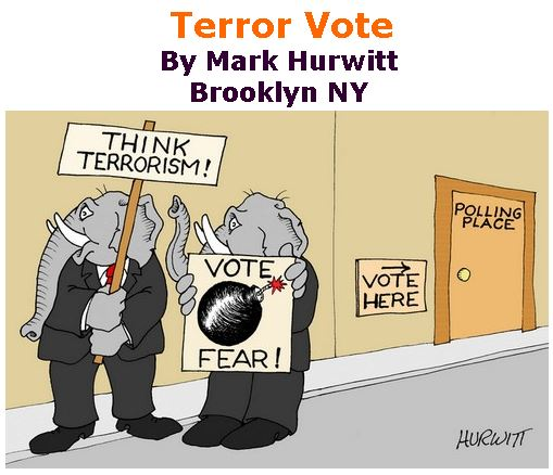 BlackCommentator.com November 01, 2018 - Issue 762: Terror Vote - Political Cartoon By Mark Hurwitt, Brooklyn NY