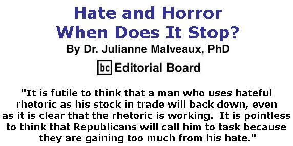 BlackCommentator.com November 08, 2018 - Issue 763: Hate and Horror – When Does It Stop? By Dr. Julianne Malveaux, PhD, BC Editorial Board