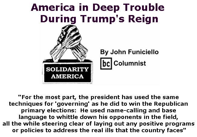 BlackCommentator.com November 15, 2018 - Issue 764: America in Deep Trouble During Trump's Reign - Solidarity America By John Funiciello, BC Columnist