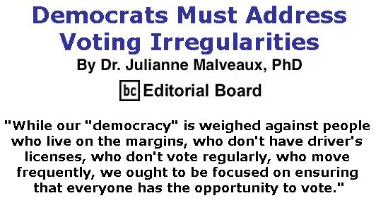 BlackCommentator.com November 29, 2018 - Issue 766: Democrats Must Address Voting Irregularities By Dr. Julianne Malveaux, PhD, BC Editorial Board