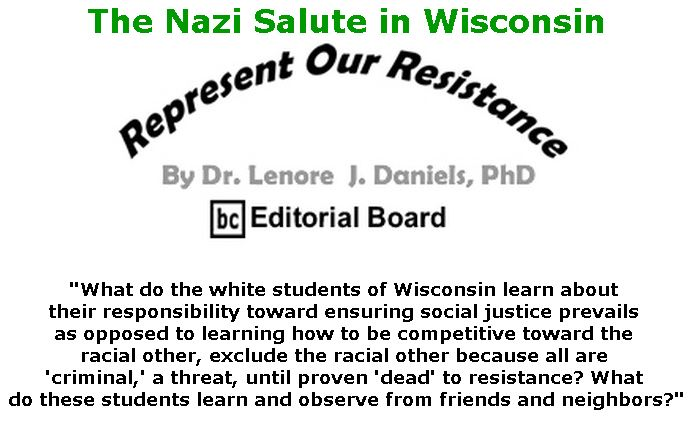 BlackCommentator.com November 29, 2018 - Issue 766: The Nazi Salute in Wisconsin - Represent Our Resistance By Dr. Lenore Daniels, PhD, BC Editorial Board