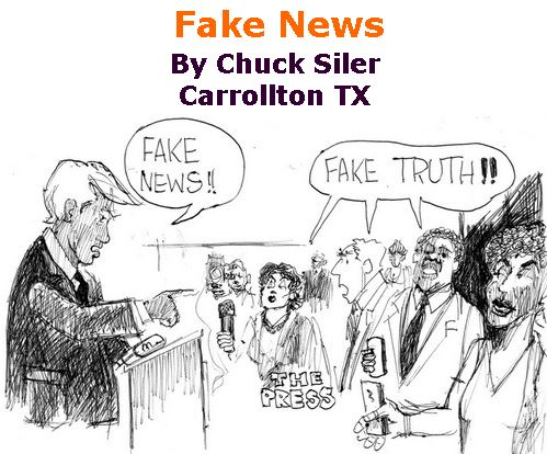 BlackCommentator.com December 06, 2018 - Issue 767: Fake News - Political Cartoon By Chuck Siler, Carrollton TX