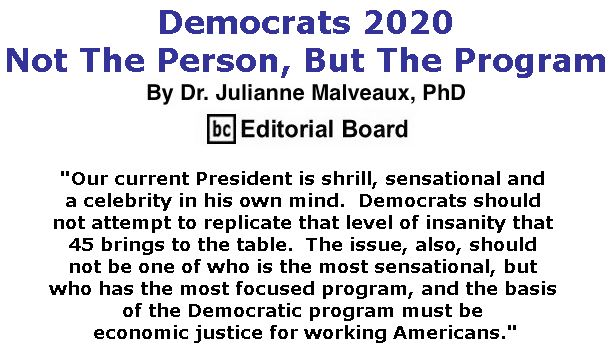 BlackCommentator.com December 13, 2018 - Issue 768: Democrats 2020 – Not The Person, But The Program By Dr. Julianne Malveaux, PhD, BC Editorial Board