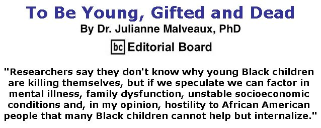 BlackCommentator.com December 20, 2018 - Issue 769: To Be Young, Gifted and Dead By Dr. Julianne Malveaux, PhD, BC Editorial Board