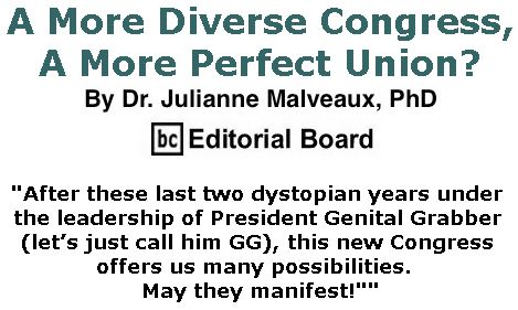 BlackCommentator.com January 10, 2019 - Issue 771: A More Diverse Congress, A More Perfect Union? By Dr. Julianne Malveaux, PhD, BC Editorial Board