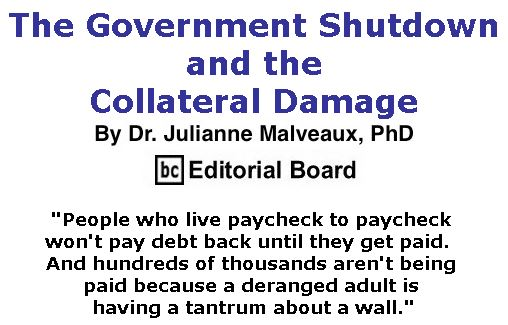 BlackCommentator.com January 24, 2019 - Issue 773: The Government Shutdown and the Collateral Damage By Dr. Julianne Malveaux, PhD, BC Editorial Board