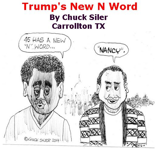 BlackCommentator.com January 31, 2019 - Issue 774: Trump's New N Word - Political Cartoon By Chuck Siler, Carrollton TX