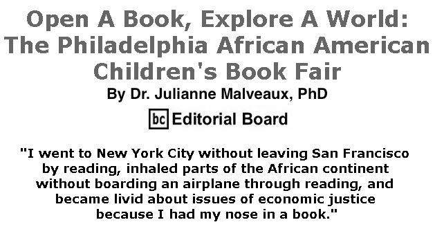 BlackCommentator.com January 31, 2019 - Issue 774: Open A Book, Explore A World: The Philadelphia African American Children's Book Fair By Dr. Julianne Malveaux, PhD, BC Editorial Board