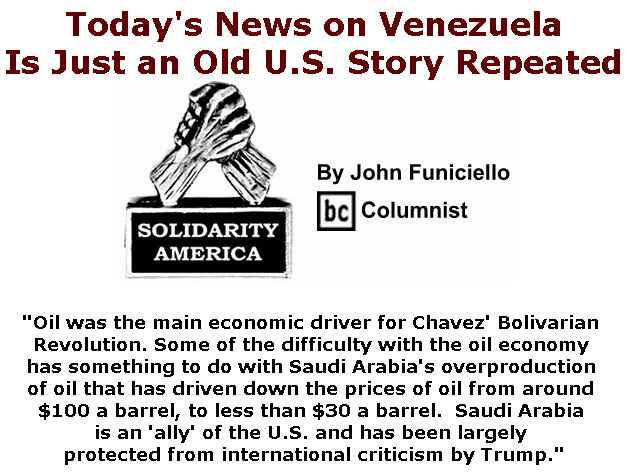 BlackCommentator.com January 31, 2019 - Issue 774: Today's News on Venezuela - Is Just an Old U.S. Story Repeated - Solidarity America By John Funiciello, BC Columnist