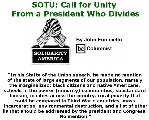 BlackCommentator.com February 07, 2019 - Issue 775: SOTU: Call for Unity From a President Who Divides - Solidarity America By John Funiciello, BC Columnist
