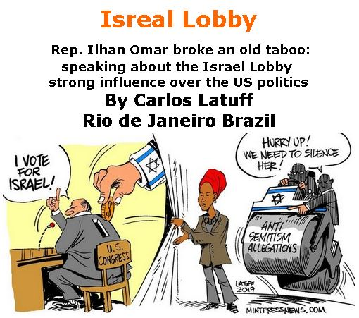 BlackCommentator.com February 21, 2019 - Issue 777: Isreal Lobby - Political Cartoon By Carlos Latuff, Rio de Janeiro Brazil