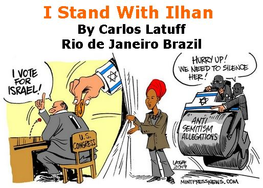 BlackCommentator.com March 14, 2019 - Issue 780: I Stand With Ilhan - Political Cartoon By Carlos Latuff, Rio de Janeiro Brazil