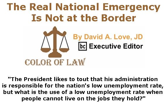 BlackCommentator.com March 14, 2019 - Issue 780: The Real National Emergency Is Not at the Border - Color of Law By David A. Love, JD, BC Executive Editor