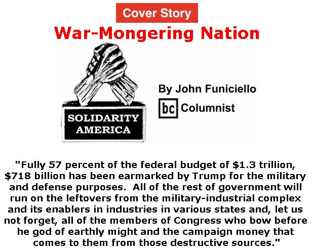 BlackCommentator.com - March 14, 2019 - Issue 780 Cover Story: War-Mongering Nation - Solidarity America By John Funiciello, BC Columnist