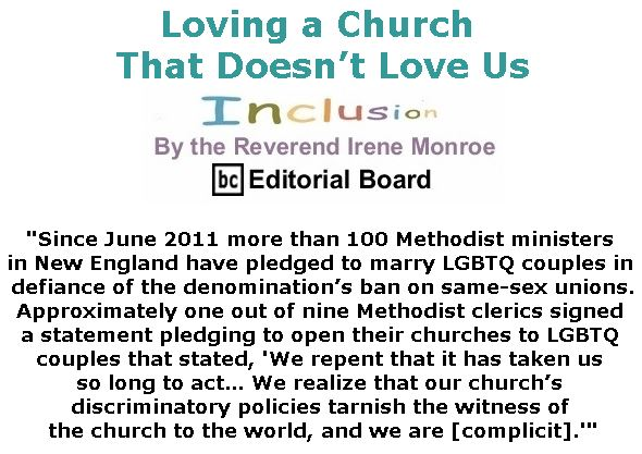 BlackCommentator.com March 14, 2019 - Issue 780: Loving a Church That Doesn't Love Us - Inclusion By The Reverend Irene Monroe, BC Editorial Board