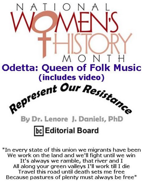 BlackCommentator.com March 14, 2019 - Issue 780: Odetta: Queen of Folk Music (includes video) - Represent Our Resistance By Dr. Lenore Daniels, PhD, BC Editorial Board